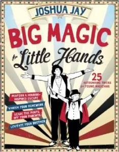 big magic for little hands